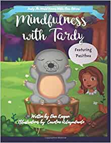 Mindfulness with Tardy - Mindfulness for children